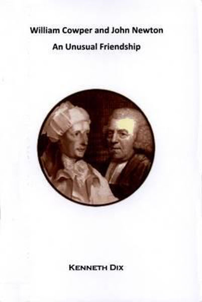 Picture of COWPER AND NEWTON AN UNUSUAL FRIENDSHIP