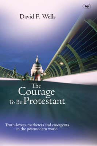 Picture of THE COURAGE TO BE PROTESTANT
