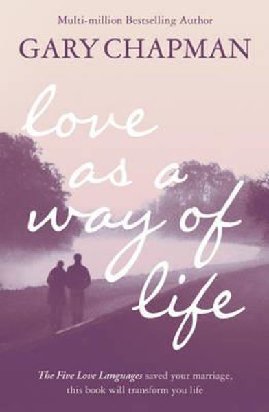Picture of LOVE AS A WAY OF LIFE