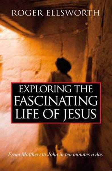 Picture of EXPLORING THE FASCINATING LIFE OF JESUS