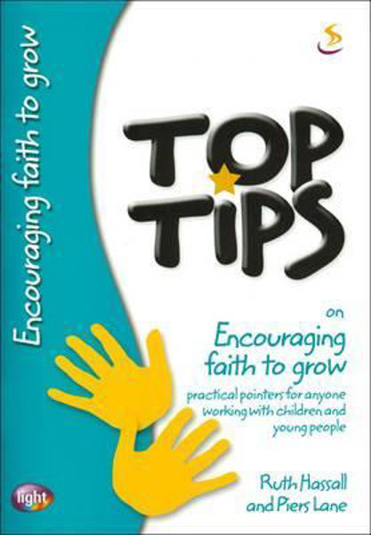 Picture of TOP TIPS/ENCOURAGING FAITH TO GROW