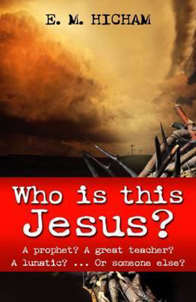 Picture of WHO IS THIS JESUS?