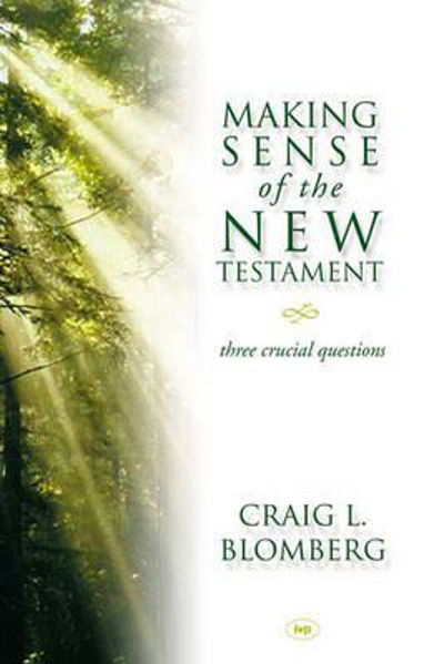 Picture of MAKING SENSE OF THE NEW TESTAMENT