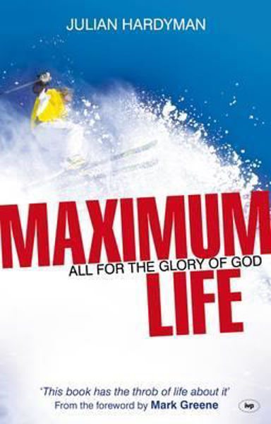 Picture of MAXIMUM LIFE ALL FOR THE GLORY OF GOD