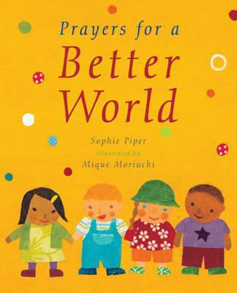 Picture of PRAYERS FOR A BETTER WORLD