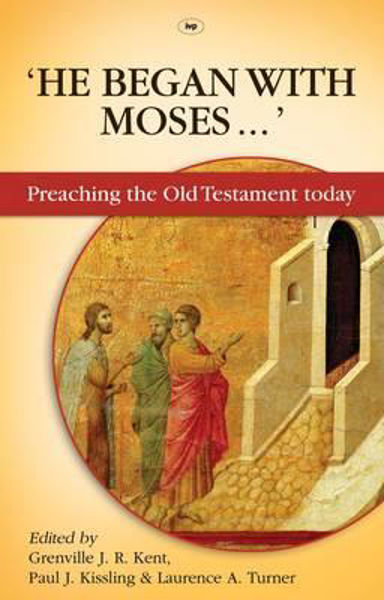 Picture of HE BEGAN WITH MOSES...