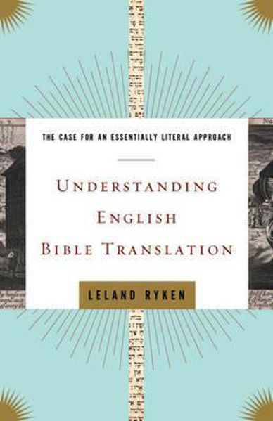 Picture of UNDERSTANDING ENGLISH BIBLE TRANSLATION