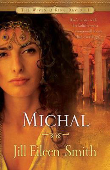 Picture of WIVES OF KING DAVID/#1 MICHAL