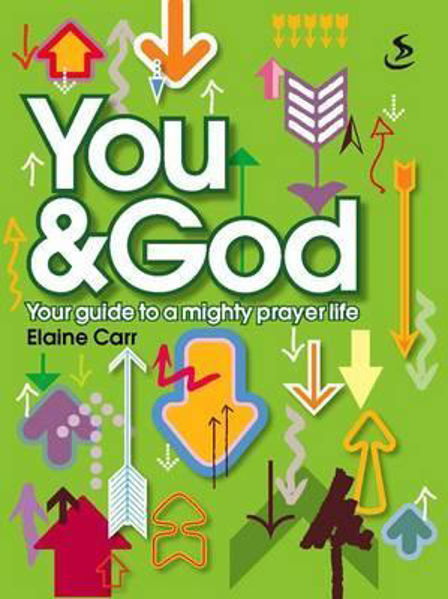 Picture of YOU & GOD -GUIDE TO A MIGHTY PRAYER LIFE