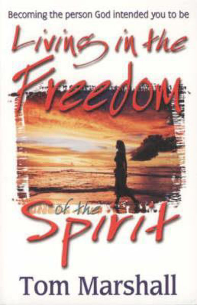 Picture of LIVING IN THE FREEDOM OF THE SPIRIT