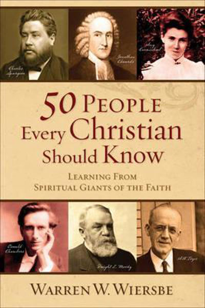 Picture of 50 PEOPLE EVERY CHRISTIAN SHOULD KNOW