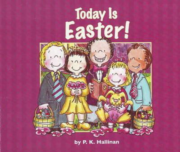 Picture of TODAY IS EASTER