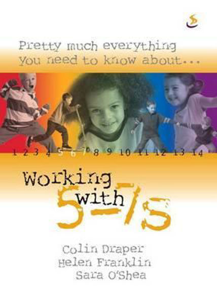 Picture of WORKING WITH 5-7'S