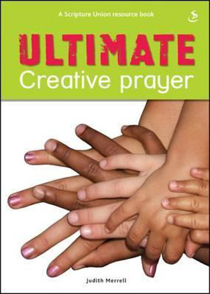 Picture of ULTIMATE CREATIVE PRAYER