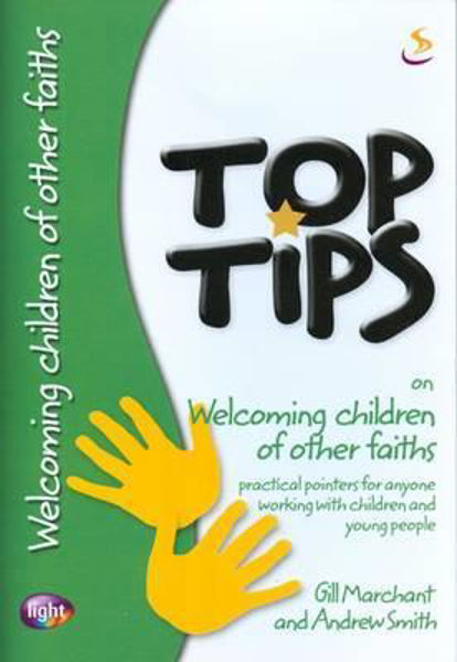 Picture of TOP TIPS/WELCOME CHILDREN OF OTHER FAITH