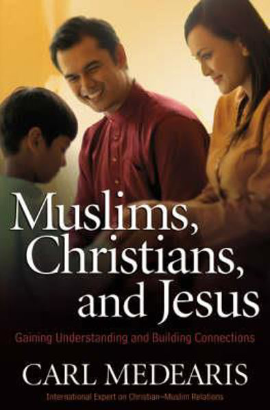 Picture of MUSLIMS CHRISTIANS AND JESUS