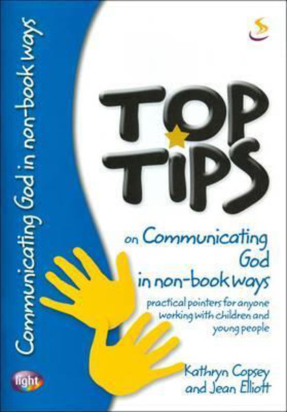 Picture of TOP TIPS/COMMUNICATING GOD IN NON-BOOK