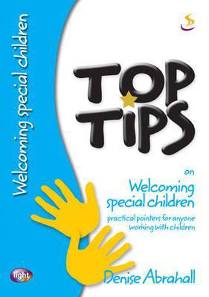 Picture of TOP TIPS/WELCOMING SPECIAL CHILDREN