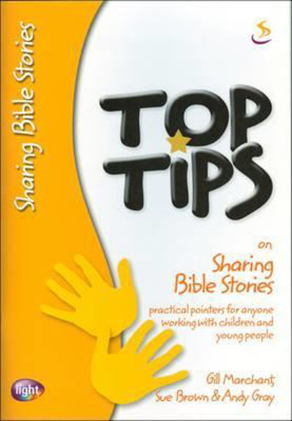 Picture of TOP TIPS/SHARING BIBLE STORIES