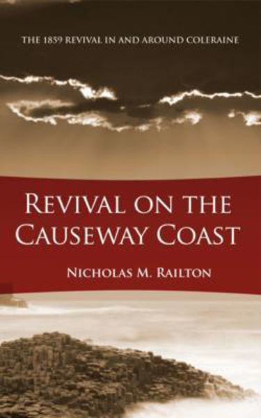 Picture of REVIVAL ON THE CAUSEWAY COAST