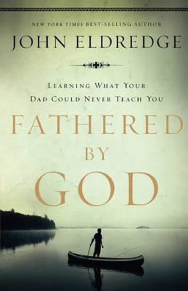 Picture of FATHERED BY GOD