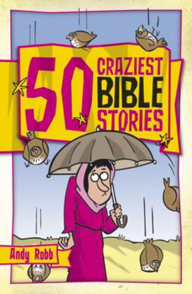 Picture of 50 CRAZIEST BIBLE STORIES