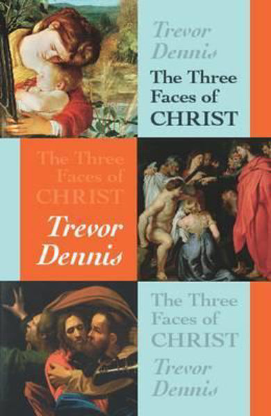 Picture of THE THREE FACES OF CHRIST