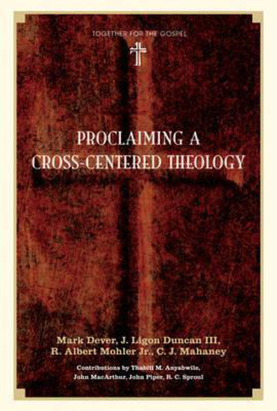 Picture of PROCLAIMING A CROSS-CENTRED THEOLOGY