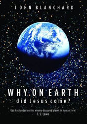 Picture of WHY ON EARTH DID JESUS COME?