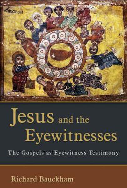 Picture of JESUS AND THE EYEWITNESSES