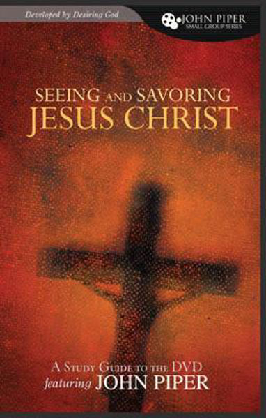 Picture of SEEING AND SAVORING CHRIST STUDY GUIDE