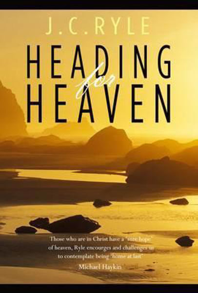 Picture of HEADING FOR HEAVEN: JC RYLE