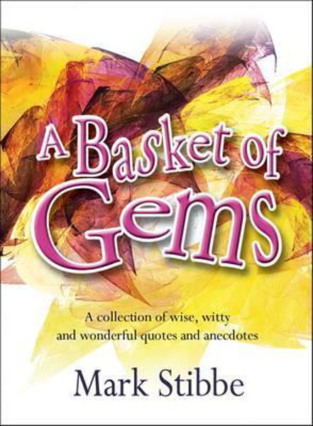 Picture of A BASKET OF GEMS Quotes and witty words