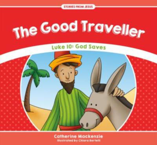 Picture of STORIES from JESUS #2 The Good Traveller