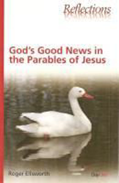 Picture of REFLECTIONS/GOD'S GOOD PARABLES of JESUS