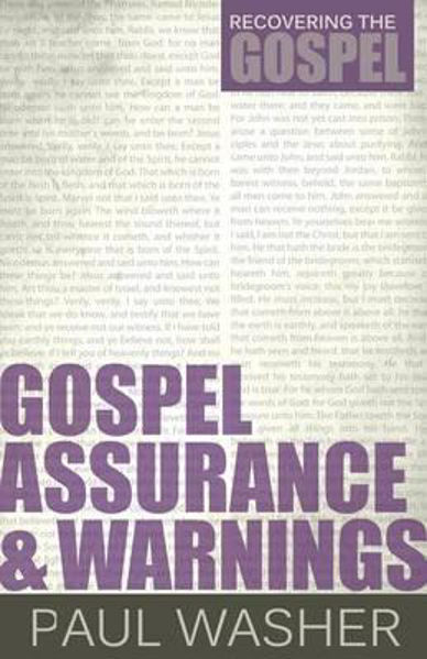Picture of RECOVERING THE GOSPEL/#3 Gospel Assurance