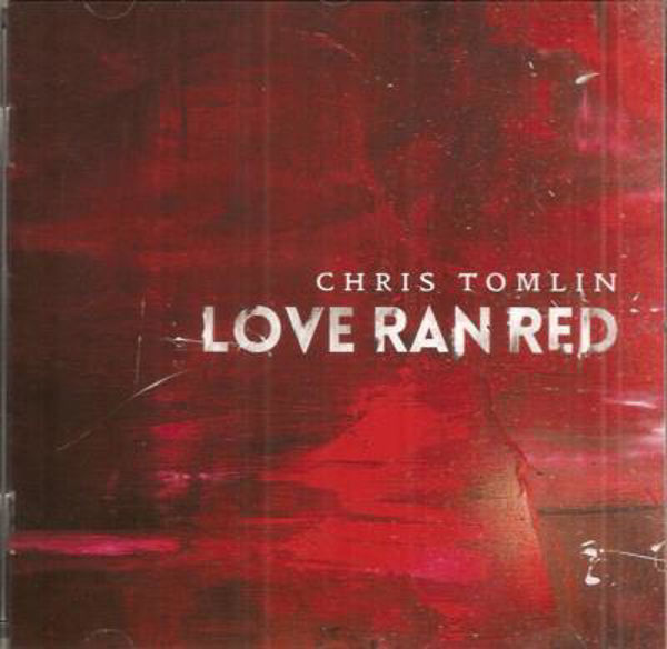 Picture of LOVE RAN RED Chris Tomlin CD