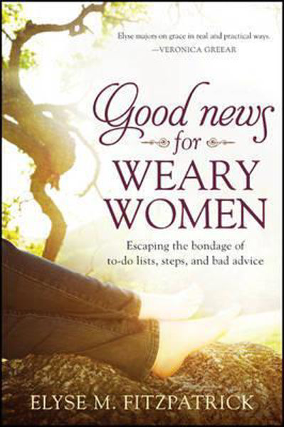 Picture of GOOD NEWS FOR WEARY WOMEN