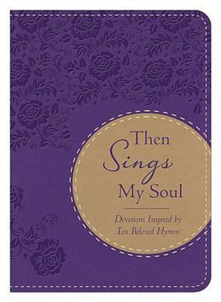 Picture of THEN SINGS MY SOUL Devotional