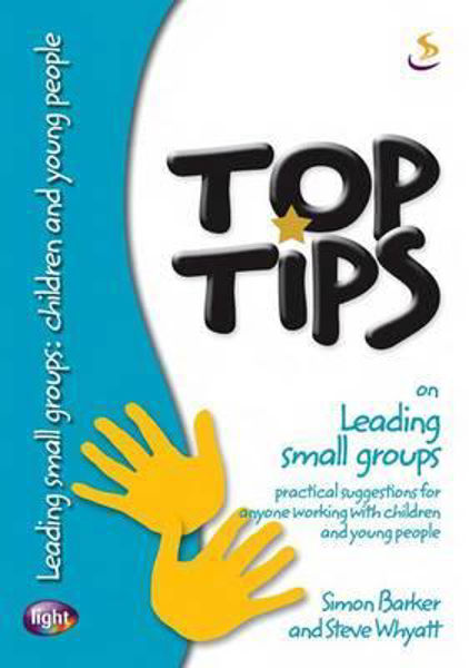 Picture of TOP TIPS/ON LEADING SMALL GROUPS