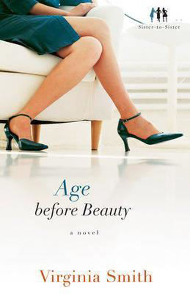 Picture of AGE BEFORE BEAUTY a novel