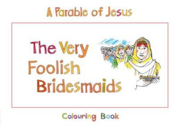 Picture of PARABLE OF JESUS/VERY FOOLISH BRIDESMAID