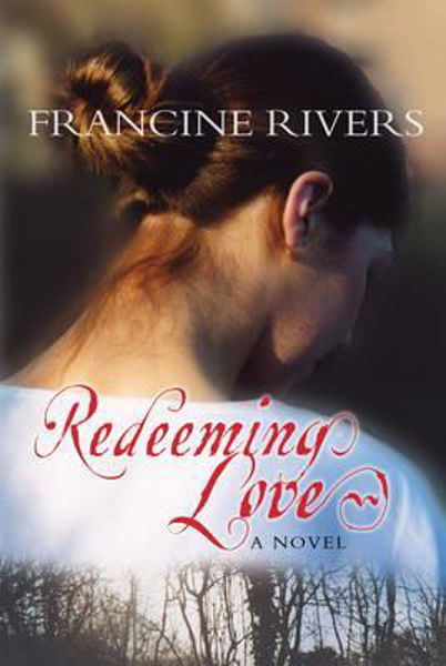 Picture of REDEEMING LOVE a novel