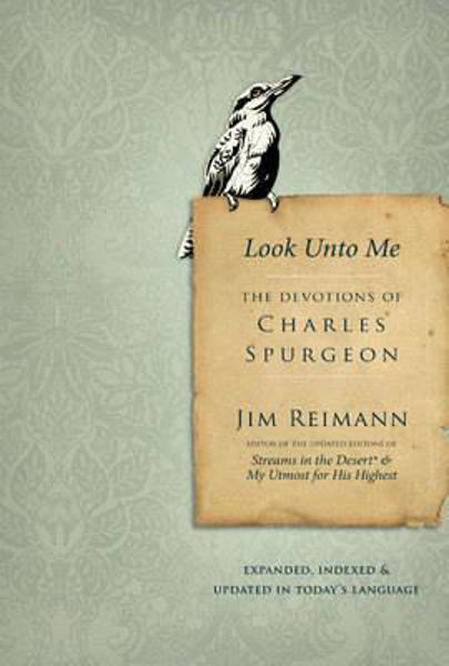 Picture of LOOK UNTO ME DEVOTIONS CHARLES SPURGEON