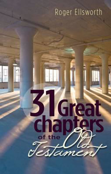 Picture of 31 GREAT CHAPTERS OF THE OLD TESTAMENT