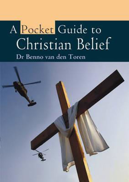 Picture of A POCKET GUIDE TO CHRISTIAN BELIEF