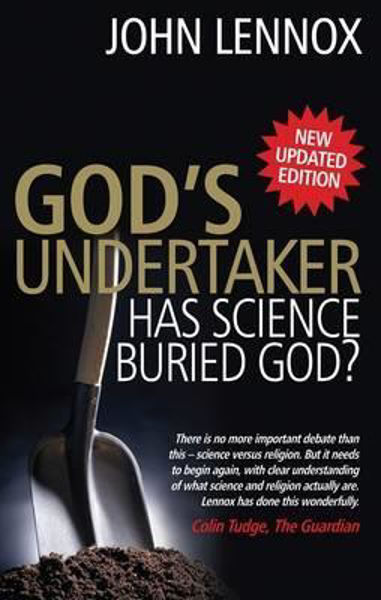 Picture of GODS UNDERTAKER HAS GOD BURIED SCIENCE?
