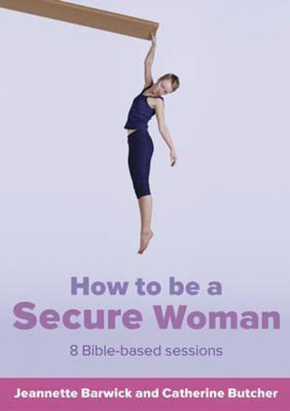Picture of HOW TO BE A SECURE WOMAN