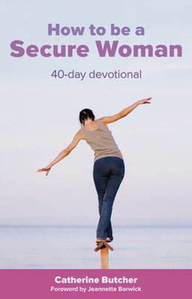 Picture of HOW TO BE A SECURE WOMAN 40 day devotion
