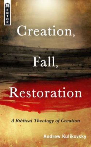 Picture of CREATION FALL RESTORATION